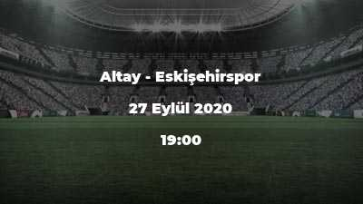 Altay - Eskişehirspor