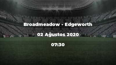 Broadmeadow - Edgeworth