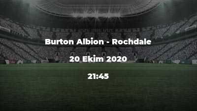 Burton Albion - Rochdale