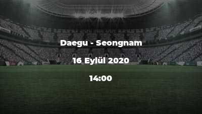 Daegu - Seongnam