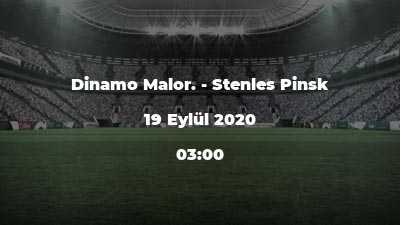 Dinamo Malor. - Stenles Pinsk