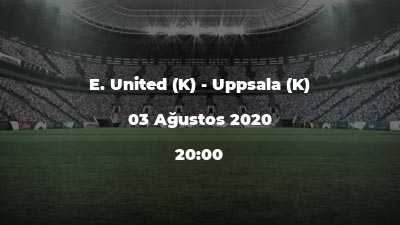 E. United (K) - Uppsala (K)