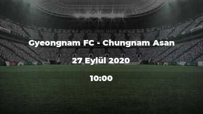 Gyeongnam FC - Chungnam Asan