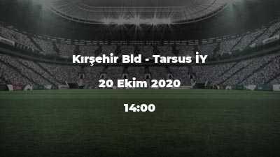 Kırşehir Bld - Tarsus İY