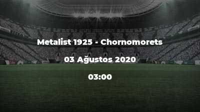 Metalist 1925 - Chornomorets