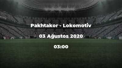 Pakhtakor - Lokomotiv