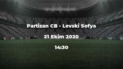 Partizan CB - Levski Sofya