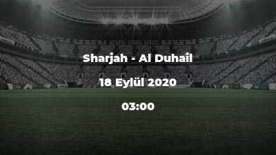 Sharjah - Al Duhail