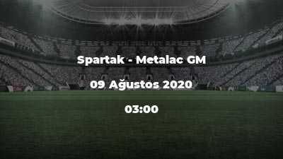 Spartak - Metalac GM