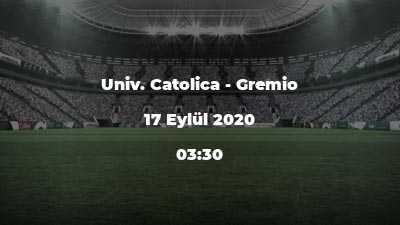 Univ. Catolica - Gremio